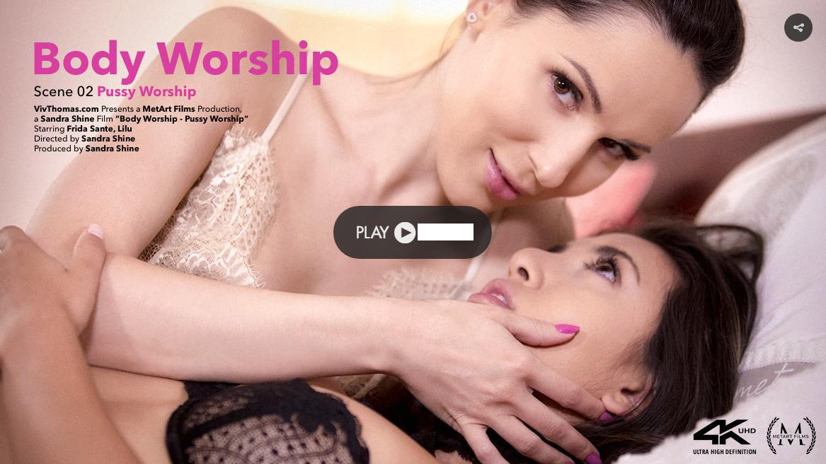 VivThomas – Frida Sante , Lilu Pussy – Body Worship